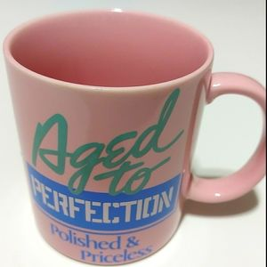 Vintage 1987 Trisar Pink Aged To Perfection Mug